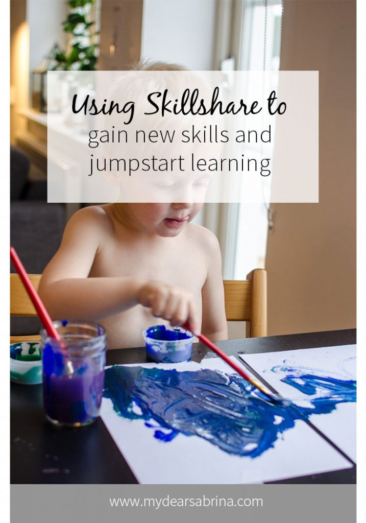 Using Skillshare to jumpstart learning and gain new skills by Dear Sabrina