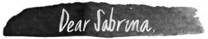 Dear Sabrina banner black ink